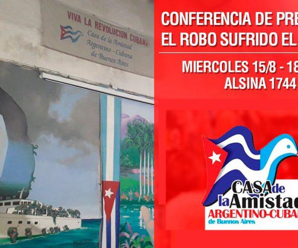 Conferencia de prensa - Robo a la casa de amistad argentino cubana